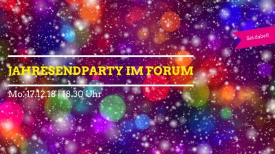 Jahresendparty im Forum @ Forum Schöneberg | Berlin | Berlin | Deutschland