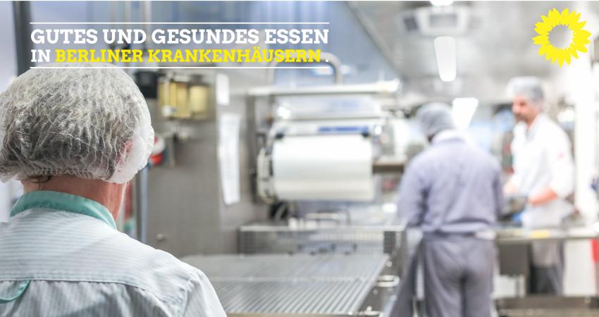 Gutes und gesundes Essen – auch (!) in Berliner Krankenhäusern